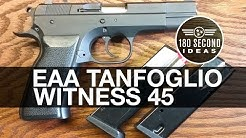 EAA Tanfoglio Witness 45ACP Review