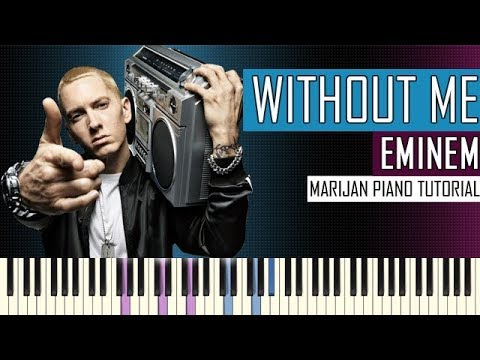 How To Play: Eminem - Without Me | Piano...