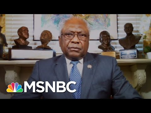 Jim Clyburn: 'Let's Do What's Necessary To Get People's Lives More In Order'   Craig Melvin   MSNBC