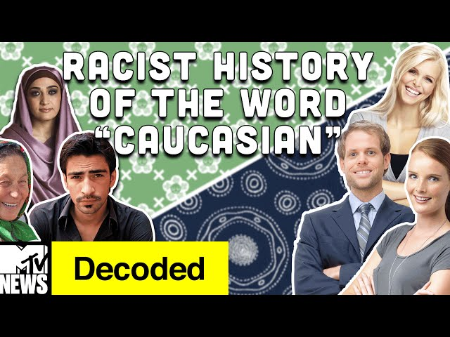 """The Surprisingly Racist History of """"Caucasian"""" 
