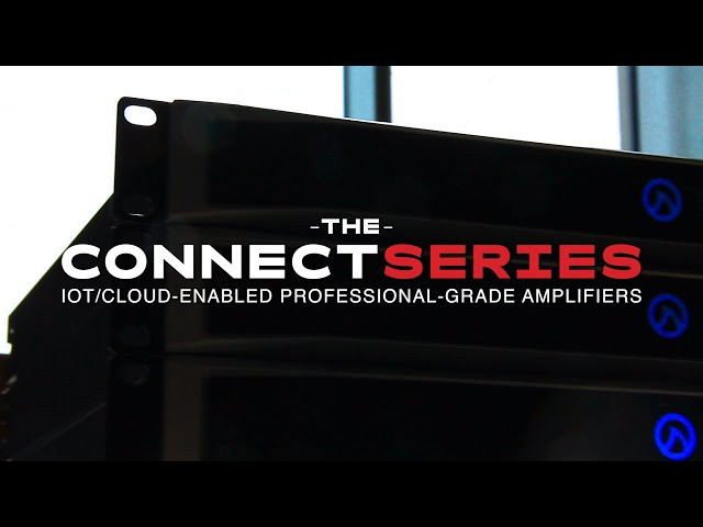 Connect Series: IoT/Cloud-enabled Professional Audio Amplifiers by LEA Professional