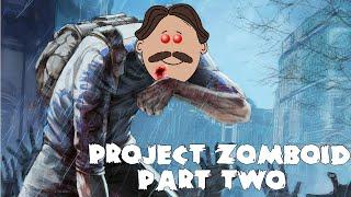 Project Zomboid Part 2 - IM HURT REAL BAD! Thumbnail