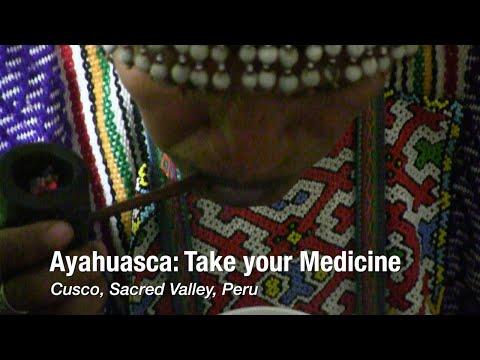 Ayahuasca, Take your Medicine: Shamans in Cusco, Peru