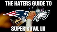 d2e468e2349 The Haters Guide to Super Bowl 52 - Duration  14 minutes.