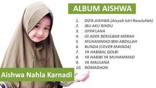 Aishwa Nahla Terlengkap 2020 - Full Album Aishwa Nahla 2020