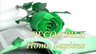 PECOS BILL Homo Sapiens