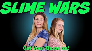 Slime Wars Get your Game On! || Taylor & Vanessa