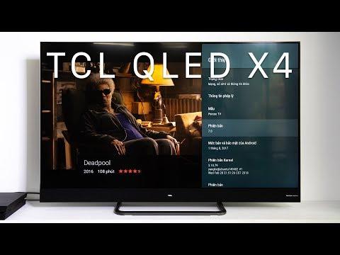 TCL X4: TV QLED tích hợp Android TV