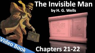 Chapter 21-22 - The Invisible Man by H. G. Wells