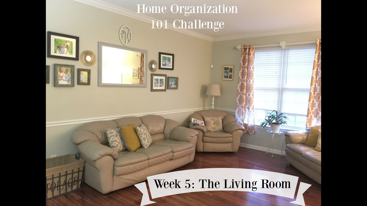 Living Room Organization home organization 101 challenge: week 5| the livingroom - youtube