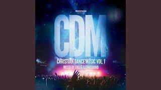 Gambar cover Christian Dance Music Vol. 1 (Continuous DJ Mix)