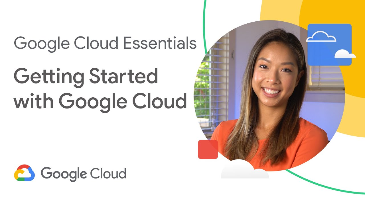 Getting started with Google Cloud