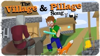 The Village and Pillage Song! (The 1.14 Song!)