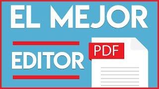 ¡EDITAR PDFs + IMAGENES ESCANEADAS y MÁS! | MEJOR EDITOR DE PDFs (100% FUNCIONAL 2018/2019)