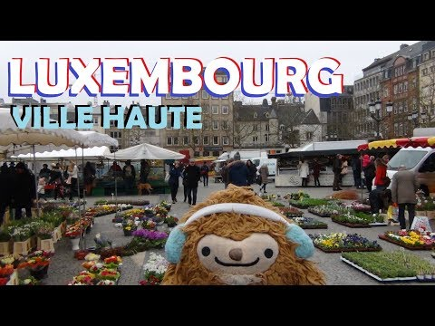 A March Through Europe (Pt. 65) - Luxembourg's Ville Haute