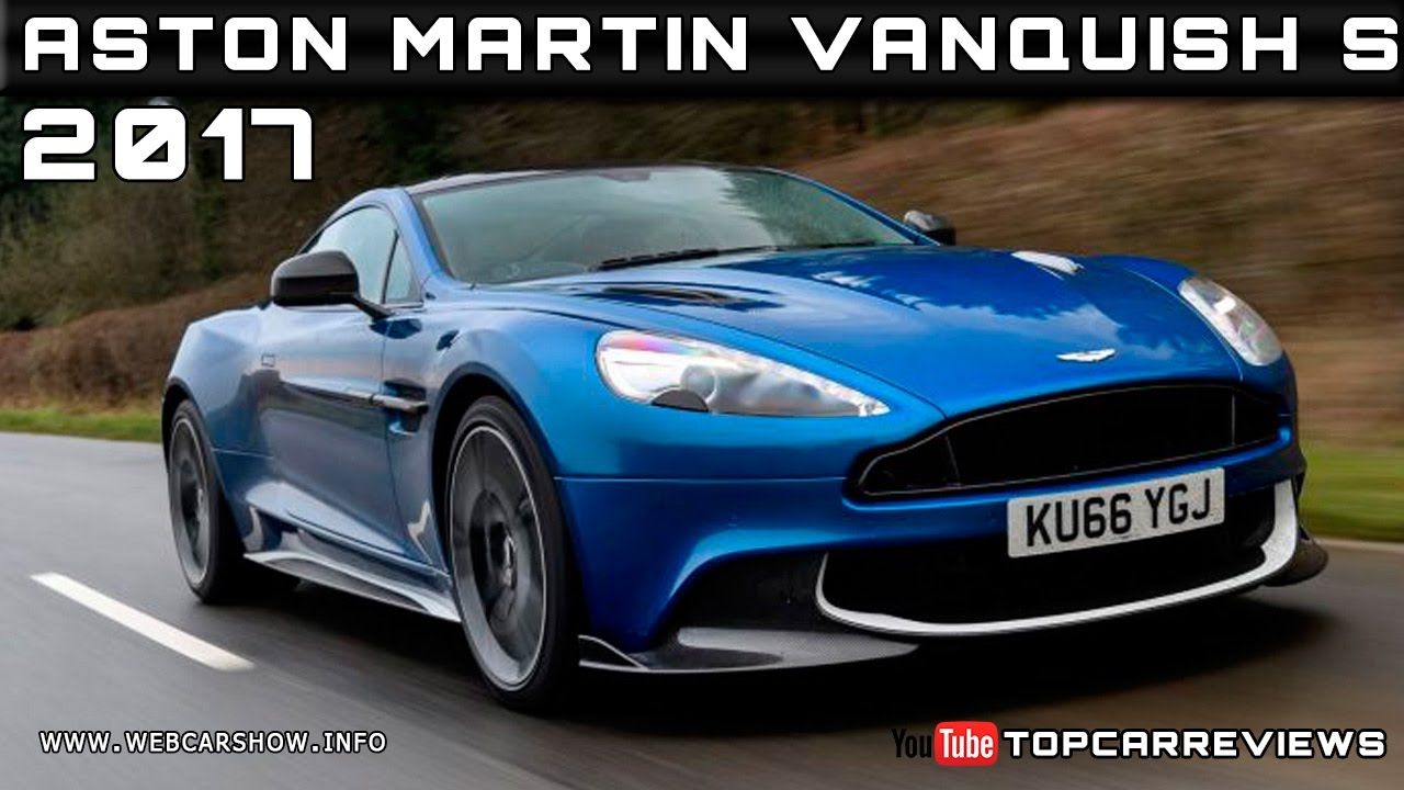 2017 aston martin vanquish s review rendered price specs release date youtube. Black Bedroom Furniture Sets. Home Design Ideas