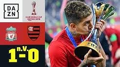 99. Minute! Firmino krönt Klopp zum Weltmeister: Liverpool - Flamengo 1:0 n.V. | FIFA Klub-WM | DAZN