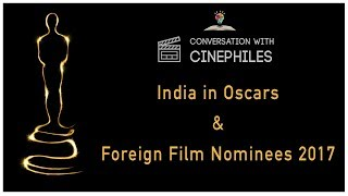 Conversation With Cinephiles | Podcast #2 | Foreign Films & India's performance in Oscars