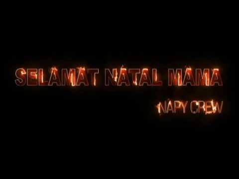 HIP HOP PAPUA -Selamat Natal Mama (NAPY CREW)