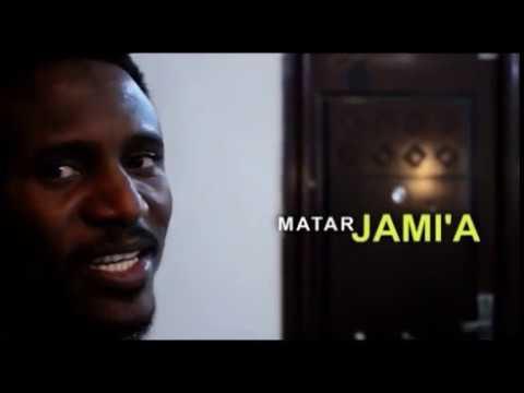 Download MATAR JAMI'A official video by Nazir M Ahmad (Sarkin Waka)