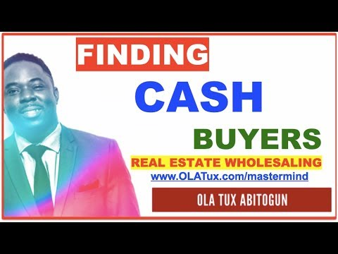 Finding Cash Buyers for your Real Estate Investing and Wholesale deals