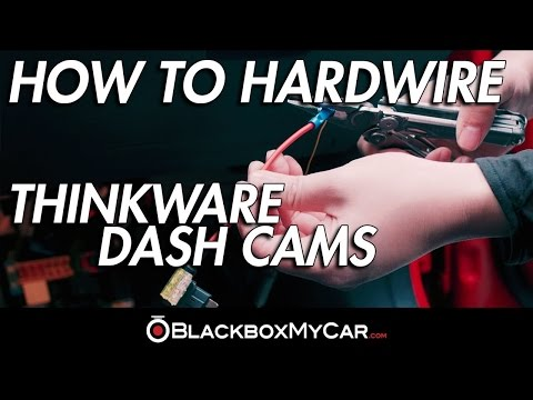 How To Hardwire A Thinkware Dash Cam - BlackboxMyCar