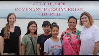 July 19, 2020 - Sunday Worship Service