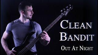 Clean Bandit - Out at Night (feat KYLE & Big Boi) Cover