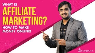 What Is Affiliate Marketing? How to Make Money Online!