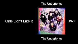 The Undertones - Girls Don't Like It - The Undertones [1979]