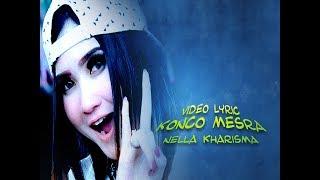 NELLA KHARISMA video lirik KONCO MESRA FullHD