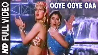 Download Ooye Ooye Oaa Full HD Song | Tridev | Madhuri Dixit, Sonam Others MP3 song and Music Video