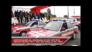 """PARTICIPACIÓN DEL SERENAZGO DE SAN LUIS EN EL DESFILE ESCOLAR 2013 """"SAN LUIS ORGULLO DEL PERÚ"""""""
