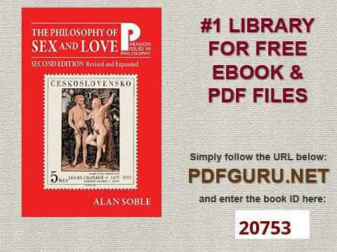 Philosophy of Sex and Love An Introduction 2nd Edition, Revised and Expanded Paragon Issues in Philo