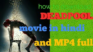 How to download DEADPOOL 2 movie in Hindi and mp4
