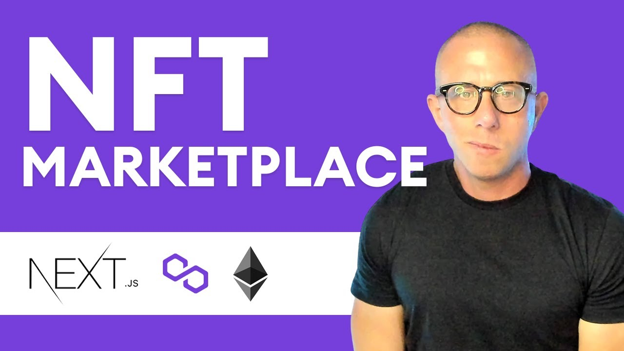How to Build a Full Stack NFT Marketplace on Ethereum with Polygon and Next.js