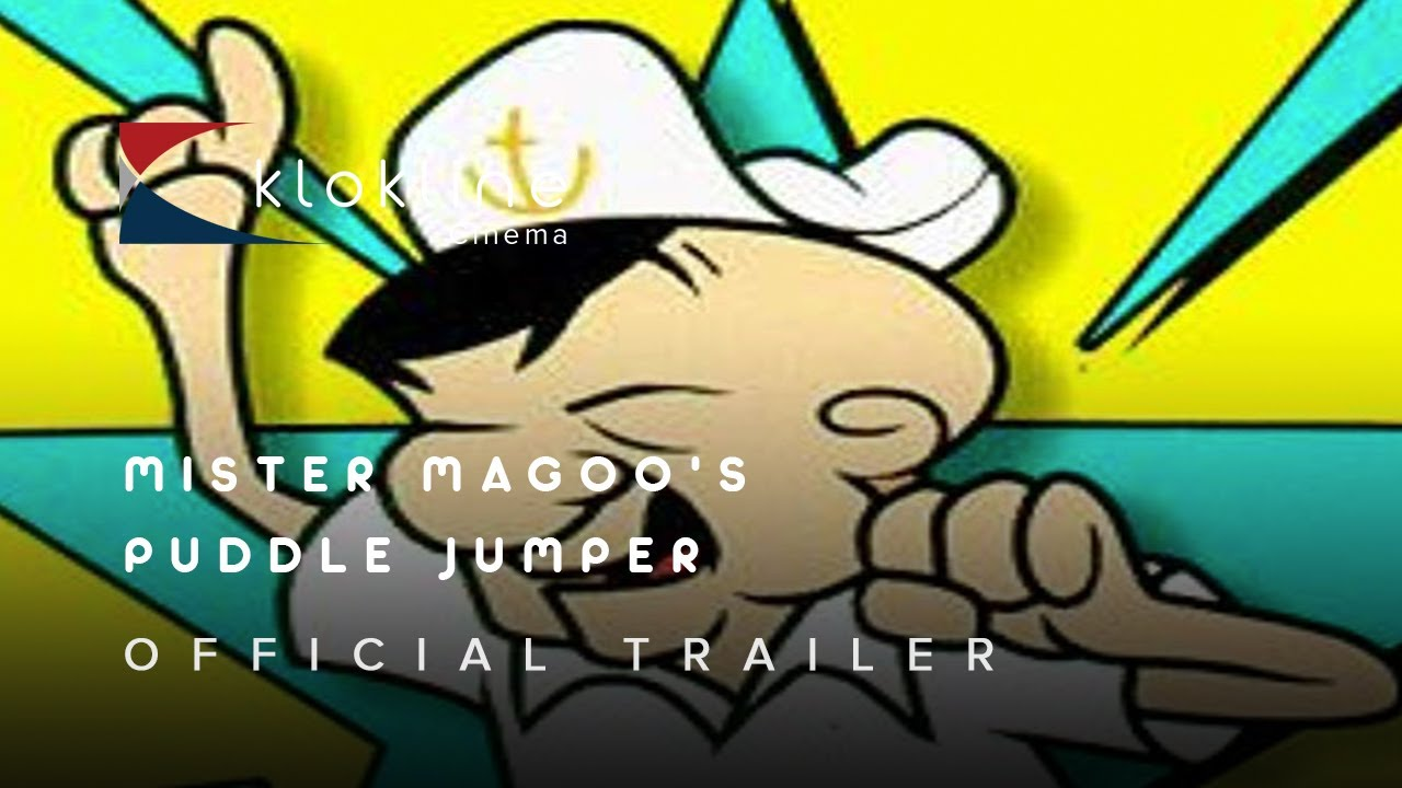 Download 1956 Mr Magoo  Magoo's Puddle Jumpers Official Trailer 1 Columbia Pictures