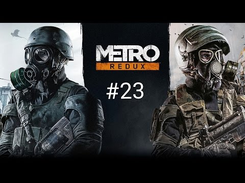 Metro 2033 Redux Walkthrough Part 23 Demon Kill!
