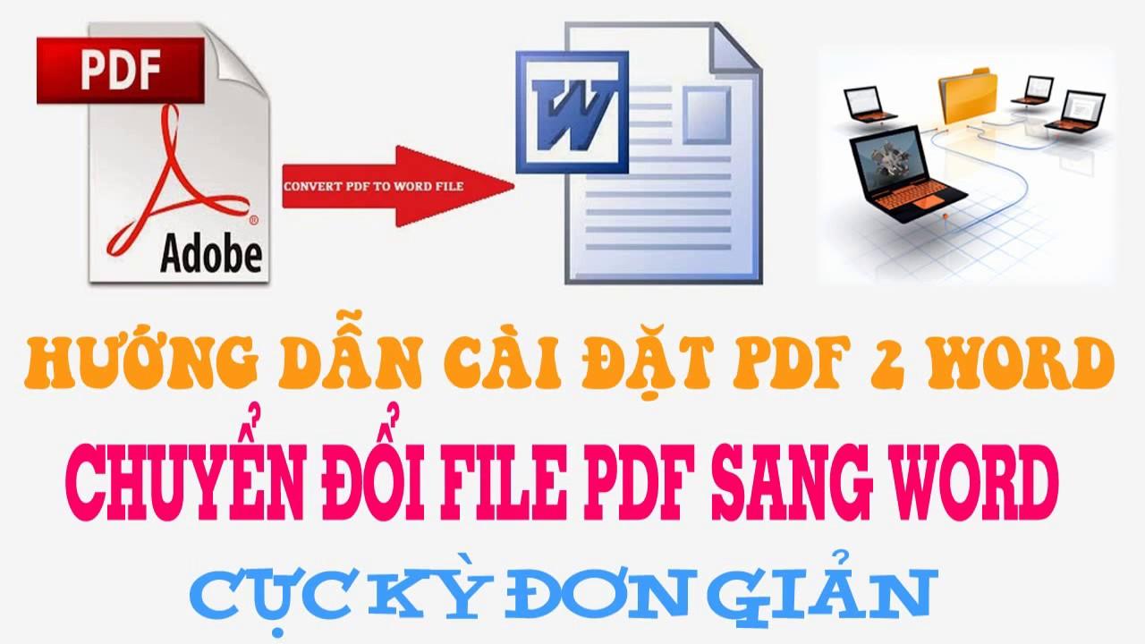 Hướng dẫn cài đặt phần mềm chuyển đổi file PDF sang Word – Convert PDF to Word