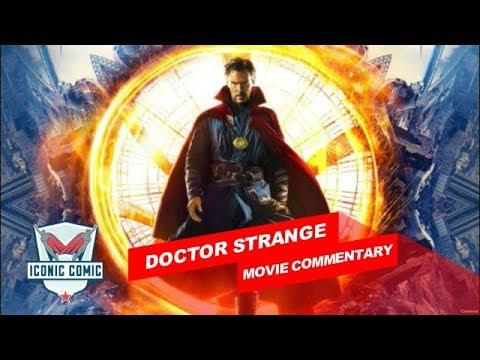 Doctor Strange Movie Commentary!