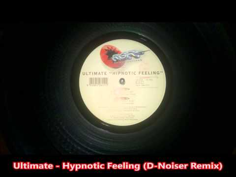 Ultimate - Hypnotic Feeling (D-Noiser Remix)