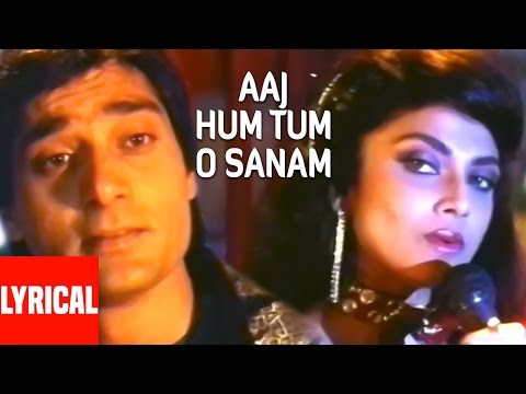 Lyrical Video: Aaj Hum Tum O Sanam | Saathi | Varsha Usgaonkar, Mohsin Khan
