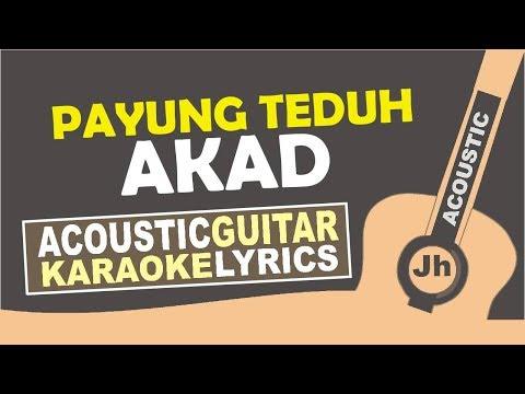 Payung Teduh - Akad (Karaoke Acoustic Instrumental Lirik)