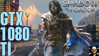 Shadow Of Mordor 4K UltraHD Gtx 1080 TI Fps Performance Ultra!!