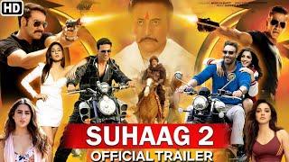 Suhaag movie 2 official trailer Ajay Devgan, Akshay Kumar, Sara Ali Khan, Kiara Advani, Danny