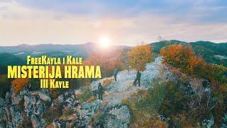 FreeKayla I Kale - Misterija Hrama (Official Music Video)