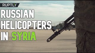 Russian helicopters arrive in Syria's Qamishli to patrol Syria-Turkey border