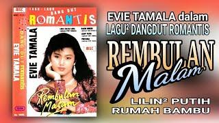 EVIE TAMALA - REMBULAN MALAM