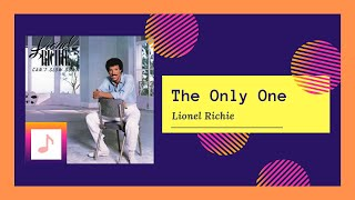 Lionel Richie - The Only One (1983)