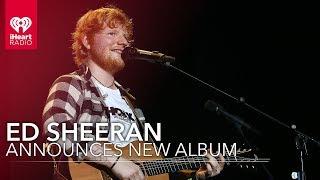 Baixar Ed Sheeran Announces New Album 'No.6 Collaborations Project' | Fast Facts